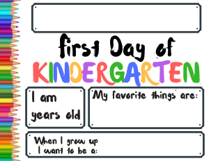 First Day of School Sign - Kindergarten
